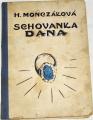 Monczaková Helena - Schovanka Dana