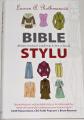 Rothmanová Lauren A. - Bible stylu