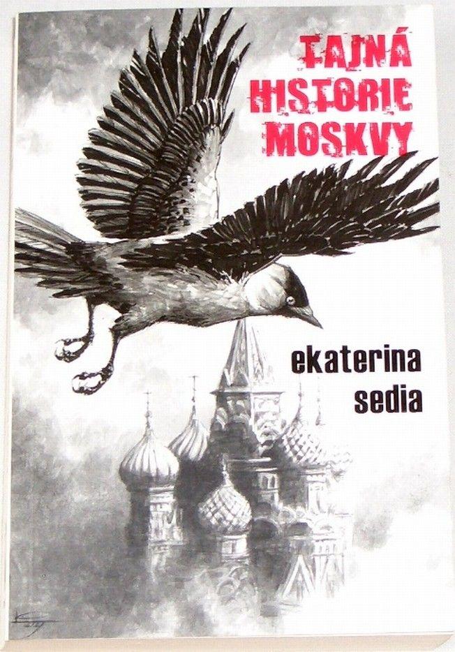 Sedia Ekaterina - Tajná historie Moskvy