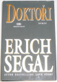 Segal Erich - Doktoři