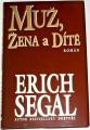 Segal Erich - Muž, žena a dítě