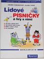 Šimanovský Zdeněk, Tichá Alena - Lidové písničky a hry s nimi