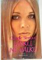 Steelová Danielle - Lásku, ne válku