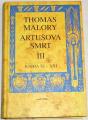 Thomas Malory - Artušova smrt III