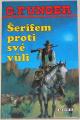 Unger G. F. - Šerifem proti své vůli