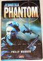 Warner Philip - Jednotka Phanton
