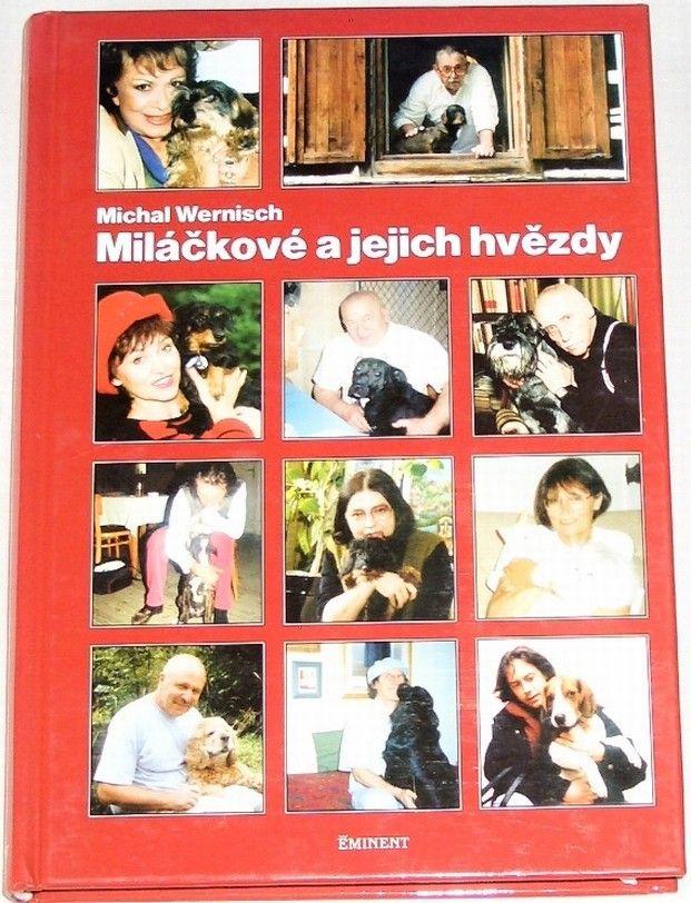 Wernisch Michal - Miláčkové a jejich hvězdy