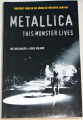 Berlinger J., Milner G. - Metallica, This Monster Lives
