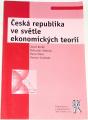 Brčák Josef, Sekerka Bohuslkav - Česká republika ve světle ekonomických teorií