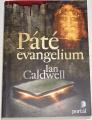 Caldwell Ian - Páté evangelium
