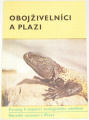 Čihař Jiří - Obojživelníci a plazi
