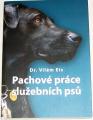 Eis Vilém - Pachové práce služebních psů