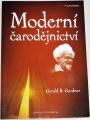 Gardner Gerald B. - Moderní čarodějnictví