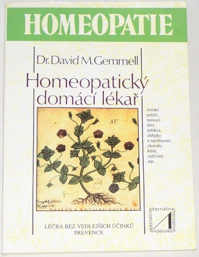 Gemmel David M. - Homeopatický domácí lékař