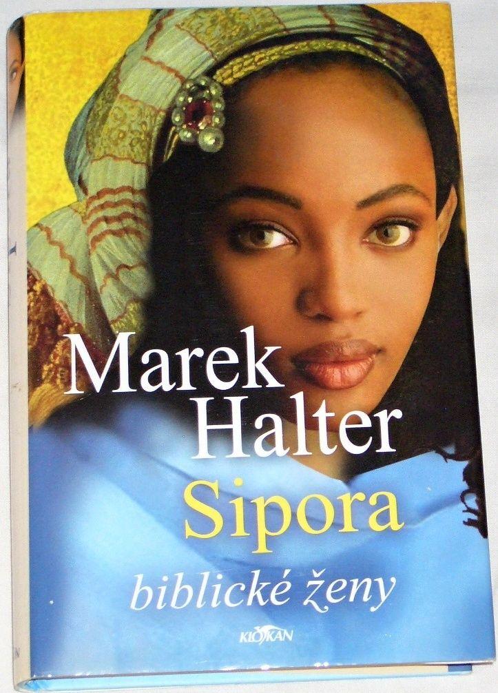 Halter Marek - Sipora (biblické ženy)