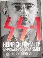 Hugh Thomas - SS-1: Himmler Heinrich Nepravděpodobná smrt