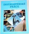 Instalatérské práce - Technika, projekty, materiály