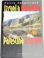 Jazairiová Pavla - Izrael a Palestina, Palestina a Izrael
