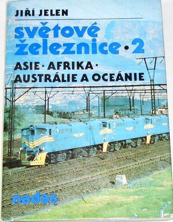 Jelen Jiří - Světové železnice 2