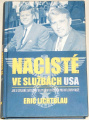 Lichtblau Eric - Nacisté ve službách USA