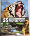 Ludwig M., Gebhardt H. - 55 nejnebezpečnějších zvířat naší planety
