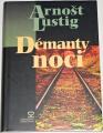 Lustig Arnošt -  Démanty noci