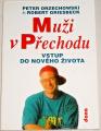 Orzechowski P., Griesbeck R. - Muži v přechodu