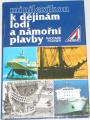 Pleiner Radomír - Minilexikon k dějinám lodí a námořní plavby
