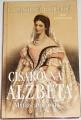 Praschlová Bichlerová G. - Císařovna Alžběty: Mýtus a pravda