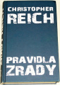 Reich Christopher - Pravidla zrady
