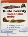 Šiška Jiří F. - Rudé hvězdy válečného nebe