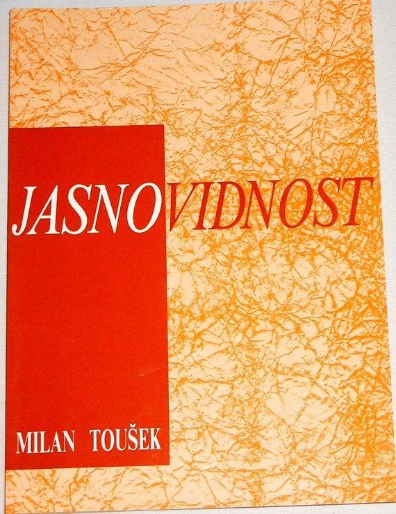 Toušek Milan - Jasnovidnost