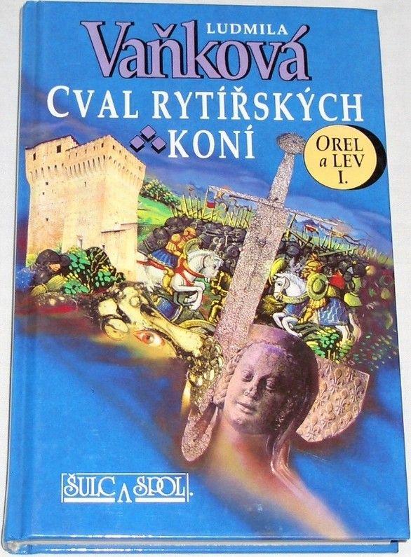 Vaňková Ludmila - Cval rytířských koní