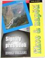 Wallace Edgar - Signály přes údolí
