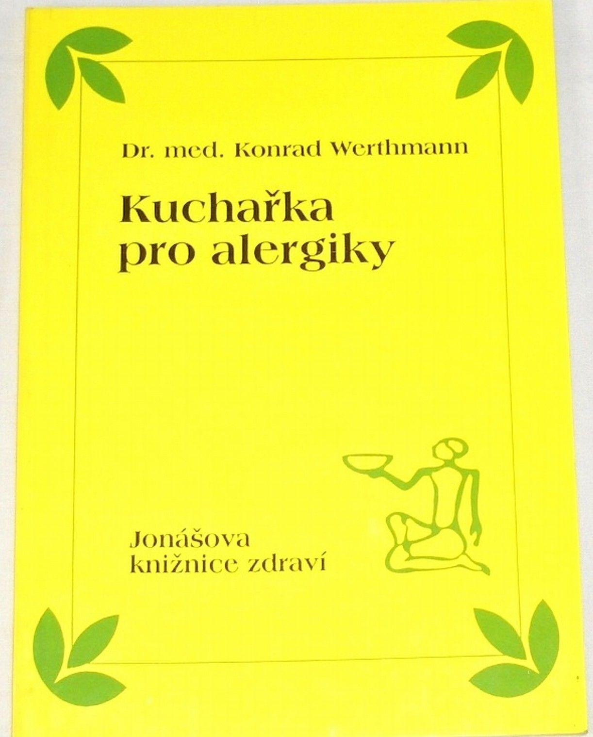 Werthmann Konrad - Kuchařka pro alergiky