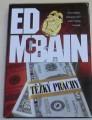 McBain Ed - Těžký prachy
