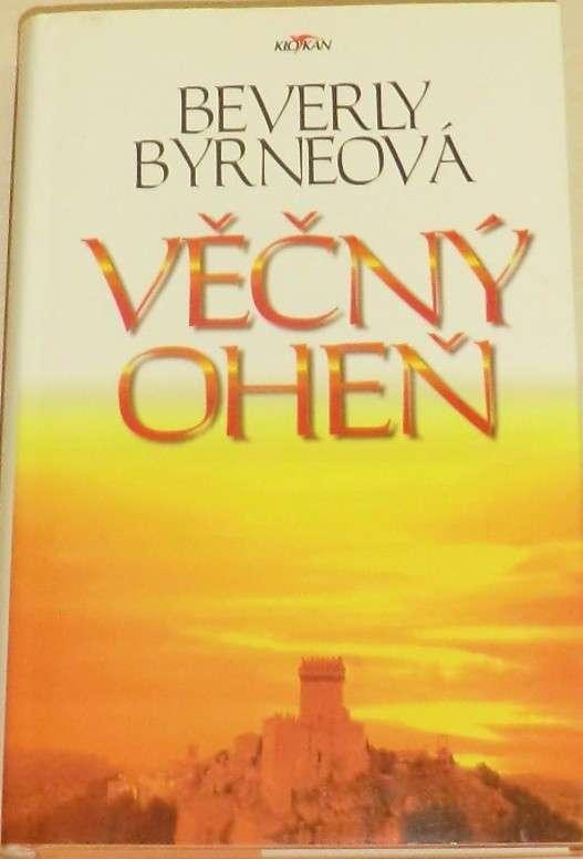 Byrneová Beverly - Věčný oheň