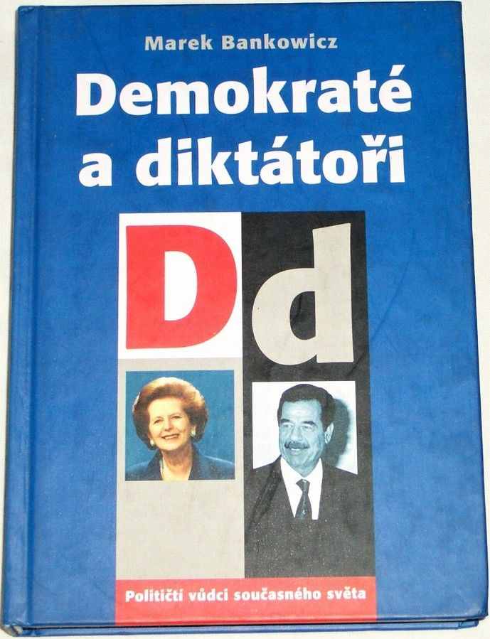 Bankowicz Marek - Demokraté a diktátoři