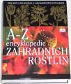 Brickell Christopher - A-Z encyklopedie zahradních rostlin