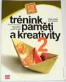 Carter P., Russell K. - Trénink paměti a kreativity