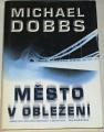 Dobbs Michael - Město v obležení