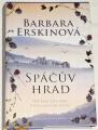 Erskinová Barbara - Spáčův hrad