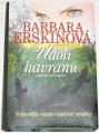 Erskinová Barbara - Údolí havranů