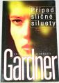 Gardner E.S. - Případ sličné siluety