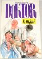 Gordon Richard - Doktor k mání