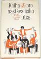 Kapr Jaroslav - Kniha pro nastávajícího otce