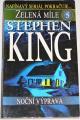 King Stephen - Zelená míle 5: Noční výprava