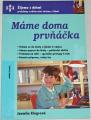Klégrová Jarmila - Máme doma prvňáčka