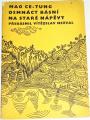Mao Ce-Tung - Osmnáct básní na staré nápěvy