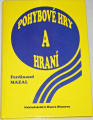 Mazal Ferdinand - Pohybové hry a hraní